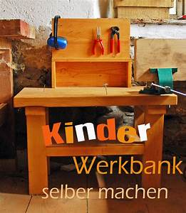 Kinder Werkbank Selber Bauen : wie man eine werkbank f r kinder selber macht werkbank kinder kinderwerkbank und kinder ~ Watch28wear.com Haus und Dekorationen