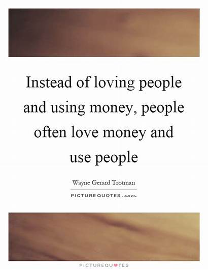 Money Quotes Quote Subtle Kill Society Using