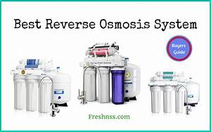 5 Best Reverse Osmosis System  Plus 2 To Avoid  2020