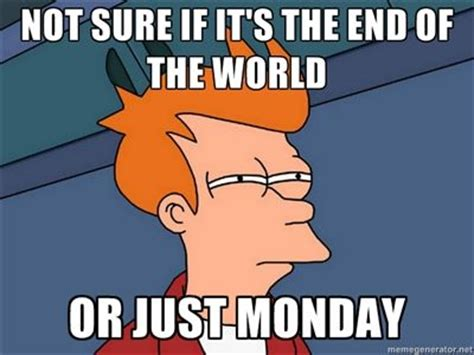 Memes About Monday - mondayitis monday meme monday memes monday pinterest more best mondays student and