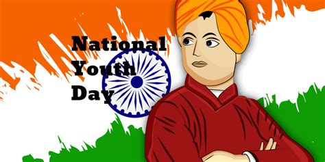 National youth day is a holiday celebrated annually on january 12th in india. National Youth Day in 2020/2021 - When, Where, Why, How is ...
