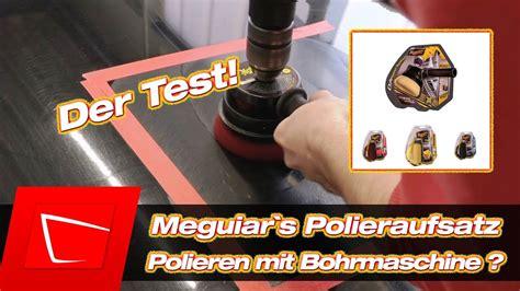 auto polieren mit auto polieren f 252 r anf 228 nger meguiar s dual power system polieren mit bohrmaschine