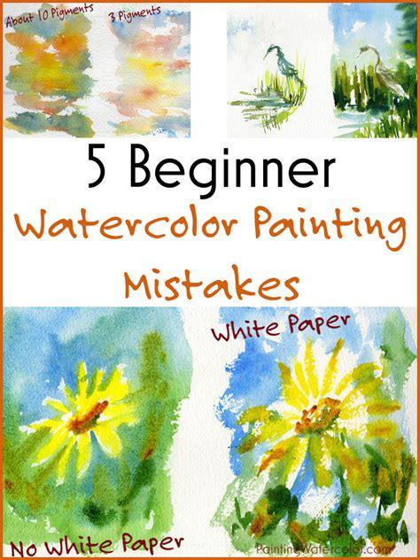 beginner watercolor painting mistakes watercolor