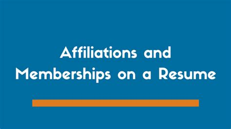 including affiliations and memberships on a resume