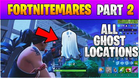 fortnite  ghost decoration locations destroy  ghost