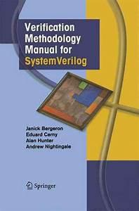 Verification Methodology Manual For Systemverilog By