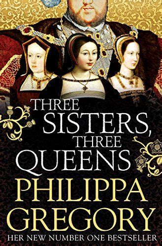 Three Sisters, Three Queens by [Gregory, Philippa ...