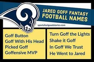 Best Jared Goff Fantasy Football Names