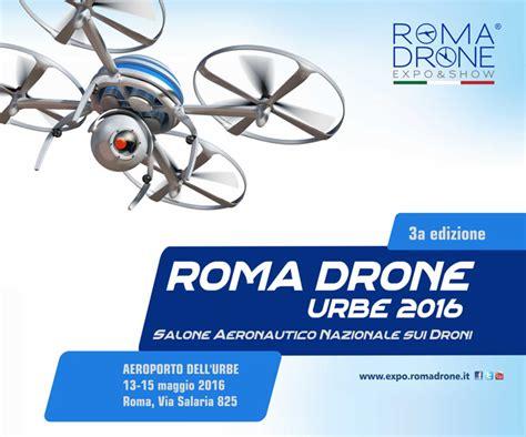 Biglietto Ingresso Expo by Biglietti Per Roma Drone Expo Show 2016
