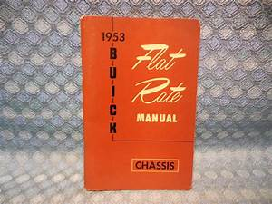 1953 Buick Original Chassis Flat Rate Manual Skylark