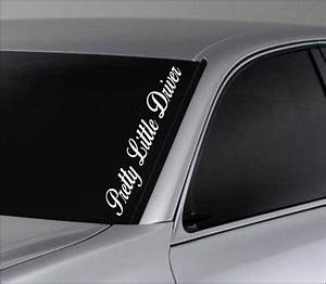pretty little driver car window windshield lettering decal With windshield lettering