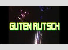 GUTEN RUTSCH Silvester 2015 Sprüche zu Silvester YouTube