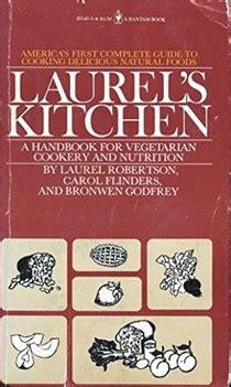 laurel robertson cookbooks recipes  biography eat