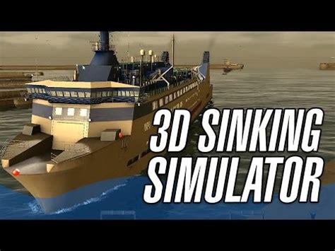 3d sinking simulator european ship simulator ship