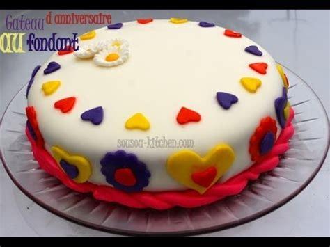 gateau anniversaire bébé 1 an recette de gateau d anniversaire au fondant my birthday