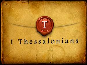 The Biblical World  Teaching Thessalonians  Any