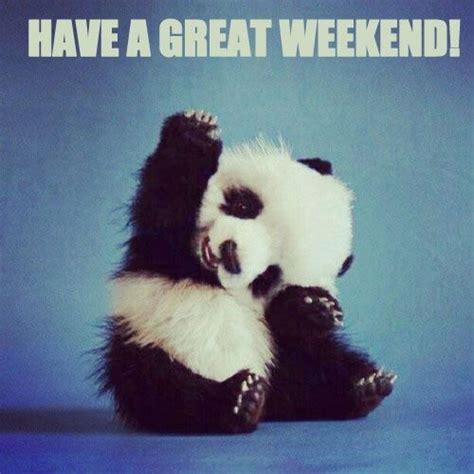 hope    great weekend