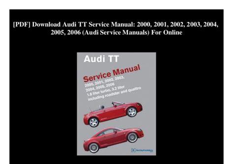 2004 audi a8 service and repair manual download manuals tec pdf download audi tt service manual 2000 2001 2002 2003 2004 2