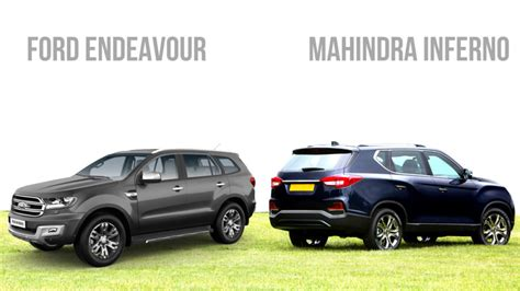 mahindra inferno   ford endeavour comparison
