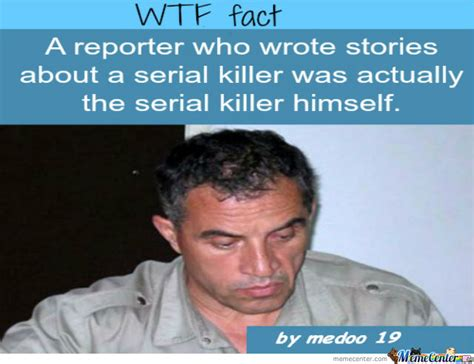 Serial Meme - a serial killer fact by medoo19 meme center
