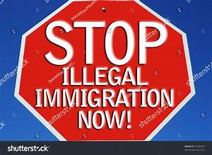 Say No Illegal Immigration Sign Stock Illustration ...