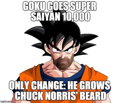 Super Saiyan Meme - goku super saiyan 10000 chuck norris beard imgflip