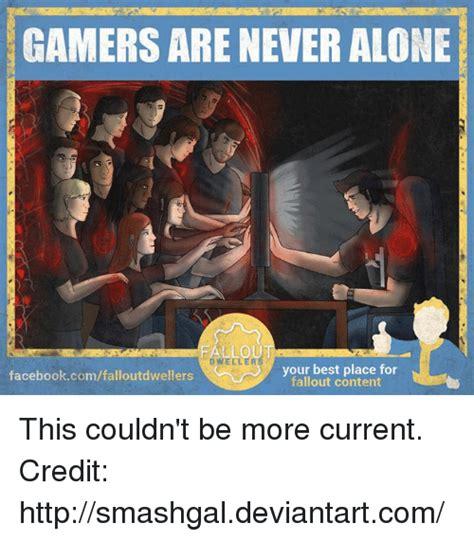 Never Alone Meme - 25 best memes about fallouts fallouts memes