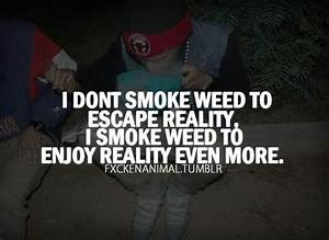 Weed quotes, Weed and Stoner quotes on Pinterest