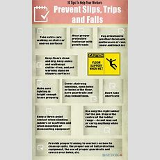 10 Tips To Help Your Workers Prevent Slips, Trips And Falls  Seniors Living Infographics
