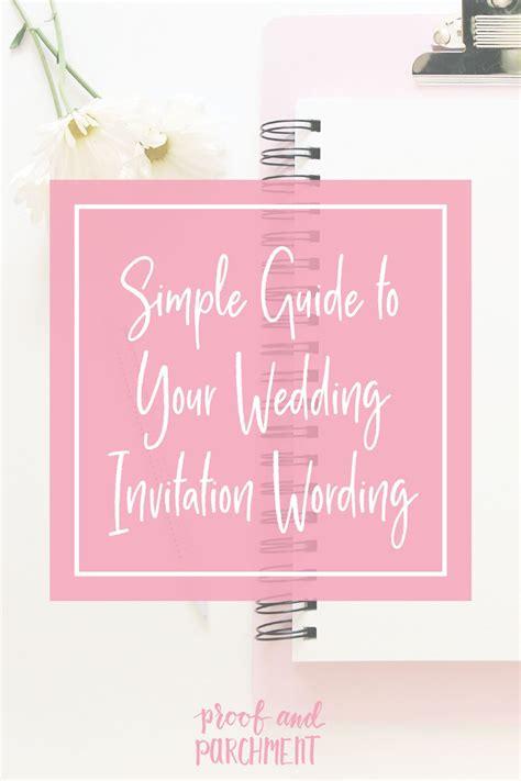 wedding invitation wording  easy   simple