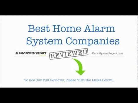 home alarm system companies alarm system reviews