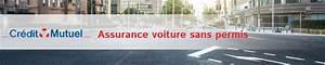 Credit Mutuel Protection Juridique : assurance voiture sans permis cr dit mutuel assurance ~ Medecine-chirurgie-esthetiques.com Avis de Voitures