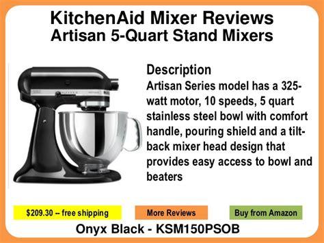 Kitchenaid Mixer Reviews For Artisan 5-quart Stand Mixers