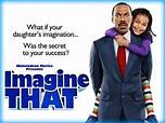 Imagine That (2009) - Movie Review / Film Essay