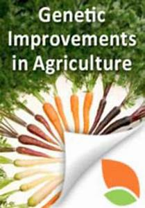 Genetic Improvements In Agriculture