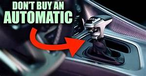 5 Cars That Shouldn U0026 39 T Be Automatic