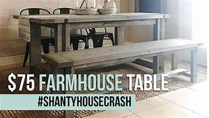 $75 Farmhouse Dining Table Build #ShantyHouseCrash - YouTube