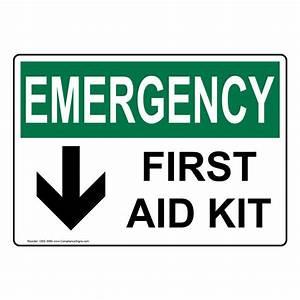 OSHA EMERGENCY First Aid Kit Sign OEE-3060 Emergency Response
