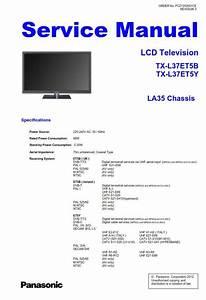 Panasonic Tx L37et5b L37et5y Lcd Tv Service Manual And