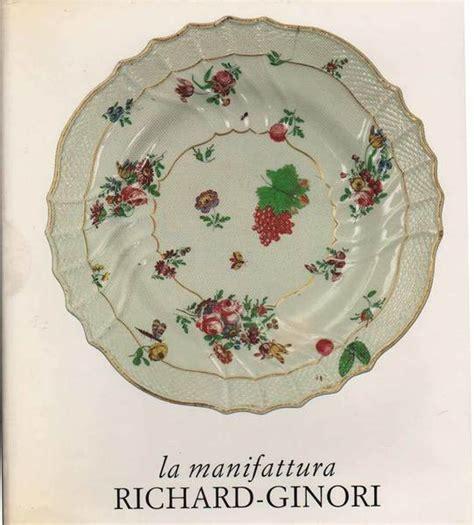Manifattura Di Doccia by La Manifattura Richard Ginori Di Doccia 288