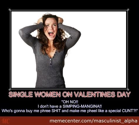 Single Valentine Meme - funny valentines quotes for single ladies quotesgram