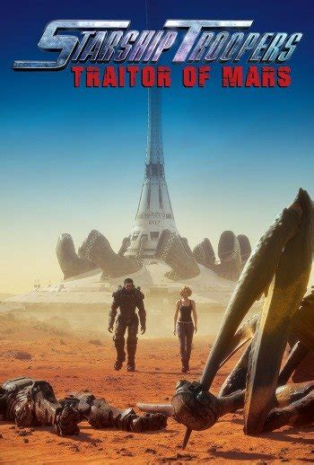 Starship Troopers: Traitor of Mars | Anime-Planet