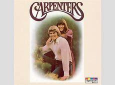 Carpenters Carpenters Songs, Reviews, Credits AllMusic