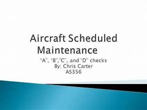 Aircraft Scheduled Maintenance