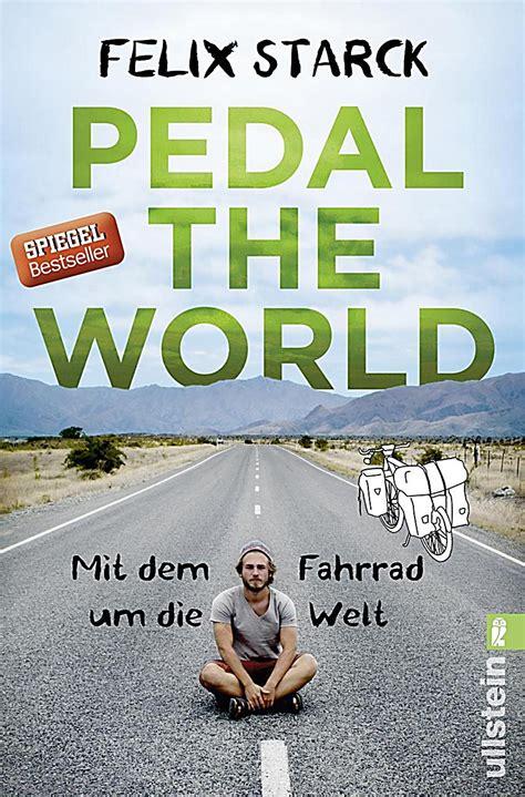 pedal  world buch von felix starck portofrei bei