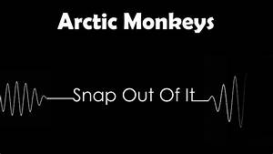 Arctic Monkeys Snap Out Of It | Drum & Bass | - YouTube