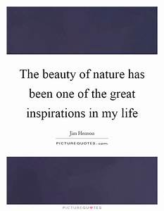 Beauty Of Nature Quotes & Sayings | Beauty Of Nature ...