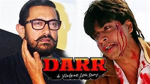 Aamir Khan REJECTED Shahrukh's Role In DARR - Bollywood ...