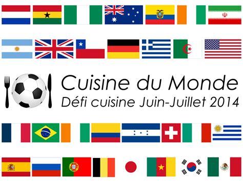 defi cuisine défi cuisine cuisine du monde