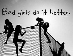 quotes about bad girl - Google Search | myfavestuff ...